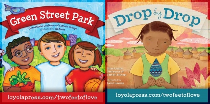 "bright and colorful covers of two illustrated children's books ""Green Street Park"" and ""Drop by Drop"" with URL loyolapress.com/twofeetoflove"