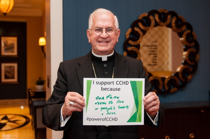"""I support CCHD because our faith needs to live in people's hearts and lives"" - Archbishop Kurtz of Louisville and President of the United States Conference of Catholic Bishops"